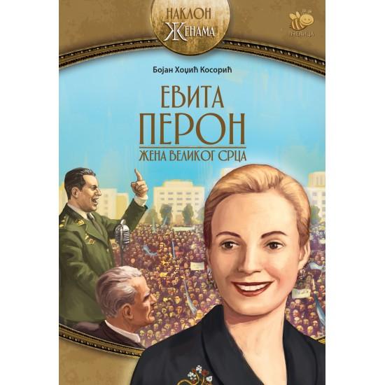 Evita Peron – žena velikog srca