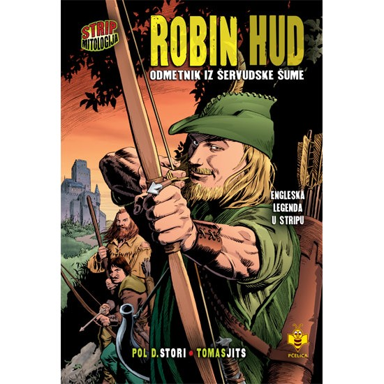 Robin Hud, odmetnik iz Šervudske šume – Strip mitologija