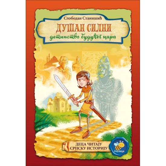 Dušan Silni detinjstvo budućeg cara
